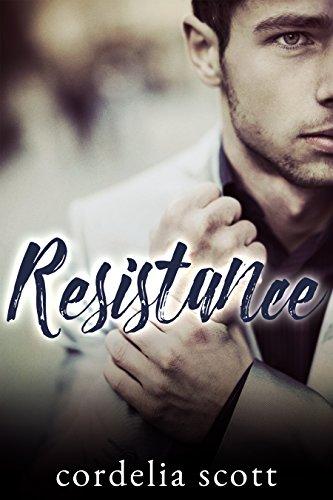 Resistance: A Student/Teacher Romance Cordelia Scott