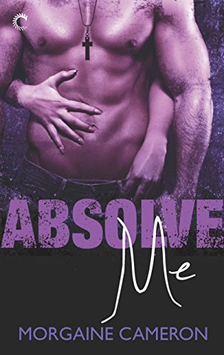 Absolve Me Cameron, Morgaine
