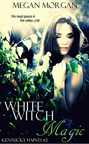 White Witch Magic Megan Morgan