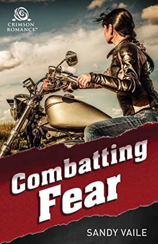 Combatting Fear Sandy Vaile