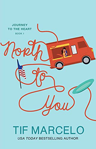 North to You (Journey to the Heart Book 1)