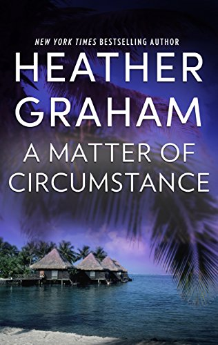 A Matter of Circumstance Heather Graham