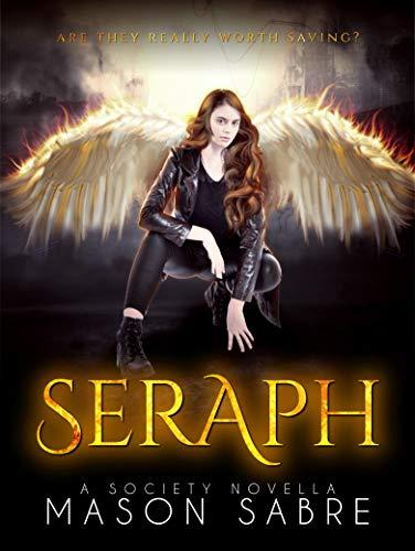 Seraph Sabre, Mason