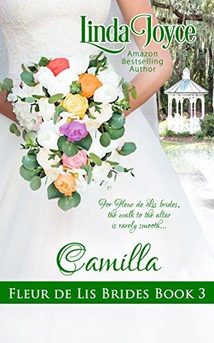 Camilla (Fleur De Lis Brides Book 3) Joyce, Linda