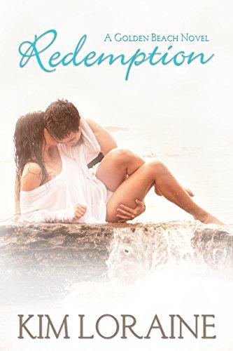Redemption: A Golden Beach Novel Loraine, Kim