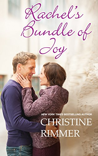 Rachel's Bundle of Joy (Logan's Legacy) Christine Rimmer