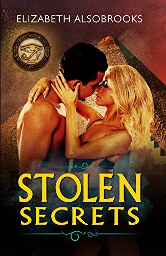 Stolen Secrets (Illuminati Spinoff Romance Book 1) Elizabeth Alsobrooks