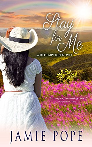 Stay for Me: A Redemption Novel Jamie Pope