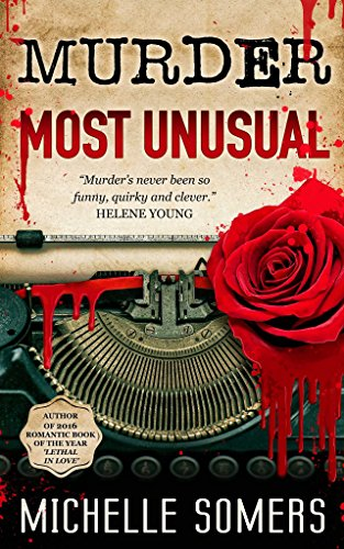 Murder Most Unusual: A Seductive Romantic Suspense Novel Somers, Michelle