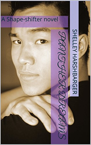 Panther Dreams: A Shape-Shifter Novel Shelley Harshbarger