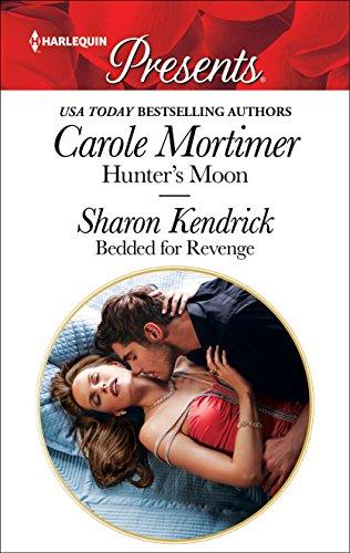 Hunter's Moon & Bedded for Revenge Carole Mortimer & Sharon Kendrick