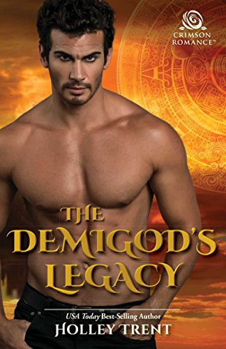 The Demigod's Legacy Holley Trent
