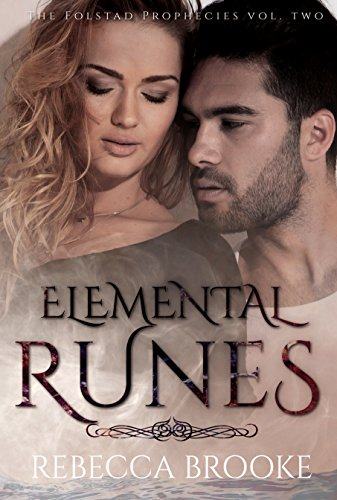 Elemental Runes (The Folstad Prophecies Book 2) Brooke, Rebecca