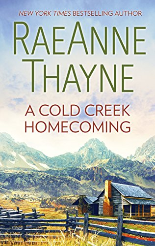 A Cold Creek Homecoming (The Cowboys of Cold Creek) Thayne, RaeAnne