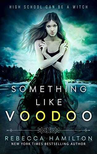 Something Like Voodoo Hamilton, Rebecca