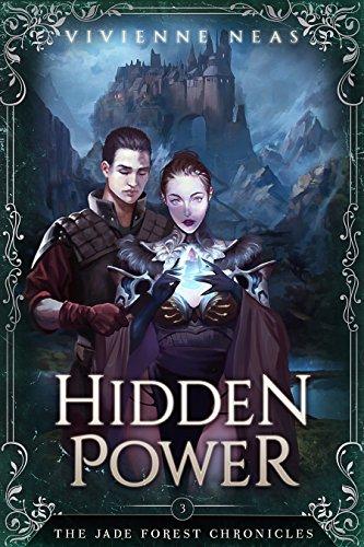 Hidden Power (The Jade Forest Chronicles Series Book 3) Neas, Vivienne