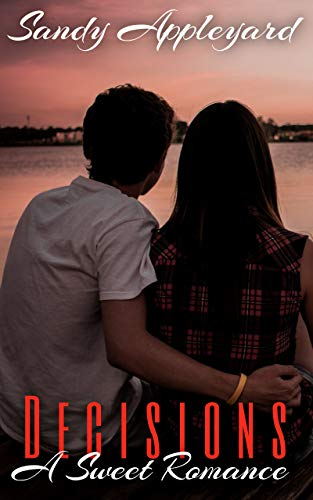 Decisions: A Calamity Place Romance Sandy Appleyard
