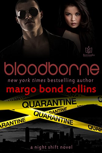 Bloodborne (Night Shift Book 2) Bond Collins, Margo