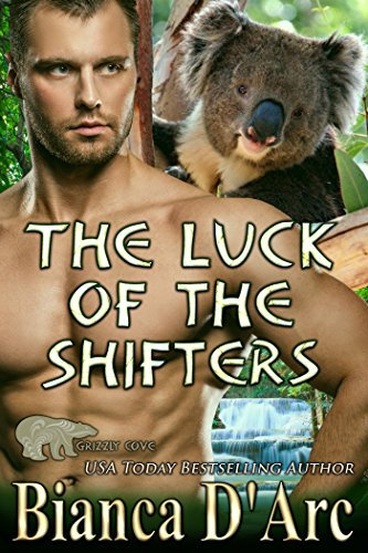 The Luck of the Shifters (Grizzly Cove Book 8) D'Arc, Bianca