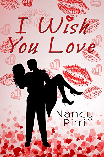 I Wish You Love Nancy Pirri