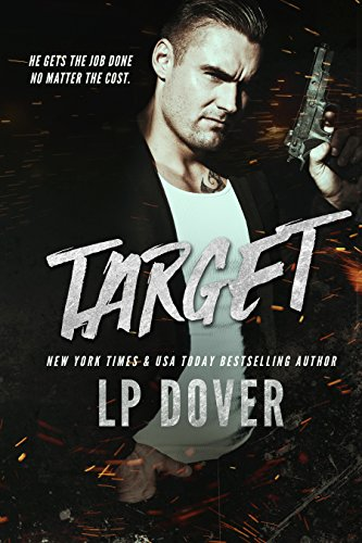 Target: A Circle of Justice Novel Dover, L.P.