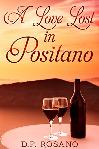 A Love Lost in Positano D.P. Rosano
