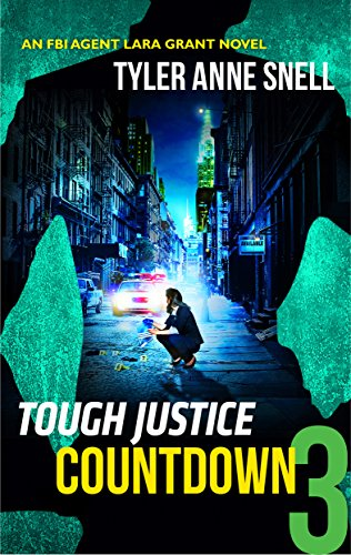 Tough Justice: Countdown (Part 3 of 8) Tyler Anne Snell