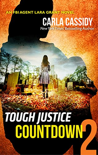 Tough Justice: Countdown (Part 2 of 8) Carla Cassidy