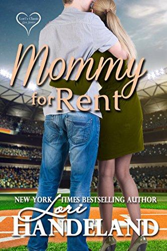 Mommy for Rent: A Novella Handeland, Lori