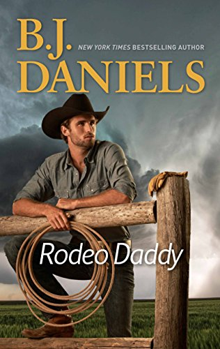 Rodeo Daddy (The Trueblood Dynasty) B. J. Daniels