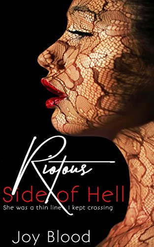 Riotous Side of Hell Joy Blood