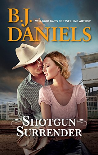 Shotgun Surrender (McCalls' Montana) Daniels, B.J.