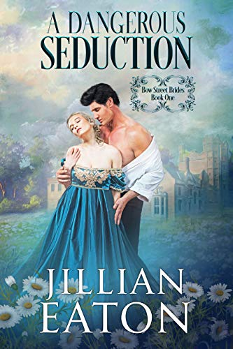A Dangerous Seduction Jillian Eaton