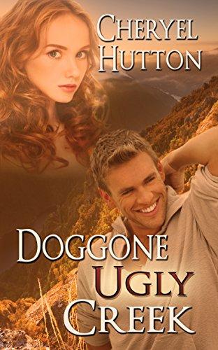 Doggone Ugly Creek Cheryel Hutton