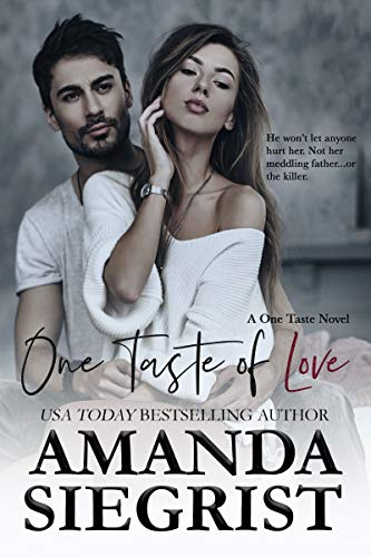 One Taste of Love (A One Taste Novel Book 2) Amanda Siegrist