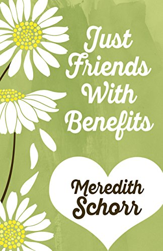 Just Friends With Benefits Meredith Schorr
