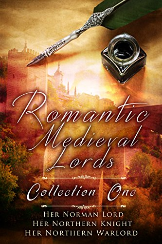 Romantic Medieval Lords: Collection One Hannah West