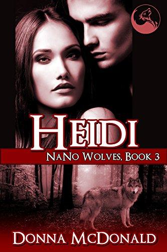 Heidi: Nano Wolves 3 Donna McDonald