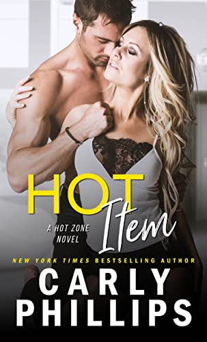 Hot Item (Hot Zone Book 3) Phillips, Carly