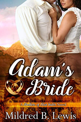 Adam's Bride: A Brothers of Clear Water Romance Mildred B. Lewis & Seven Steps