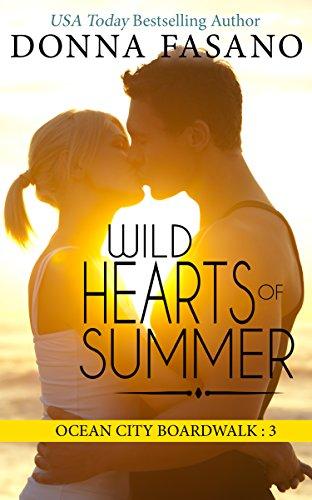 Wild Hearts of Summer: The Inheritance (Ocean City Boardwalk Series, Book 3) Donna Fasano