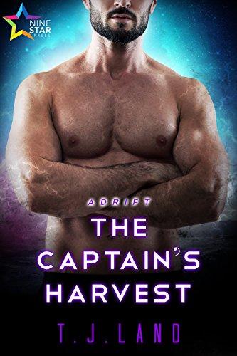 The Captain's Harvest (Adrift Book 5) Land, T.J.
