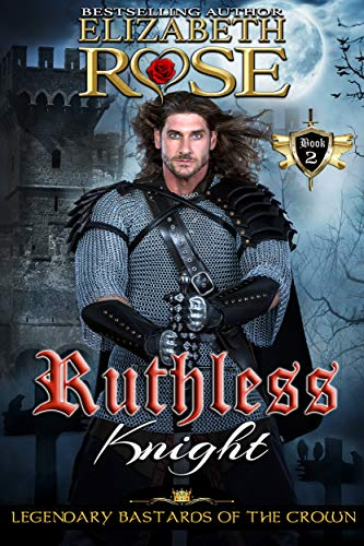 Ruthless Knight Elizabeth Rose