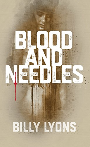Blood and Needles Lyons, Billy