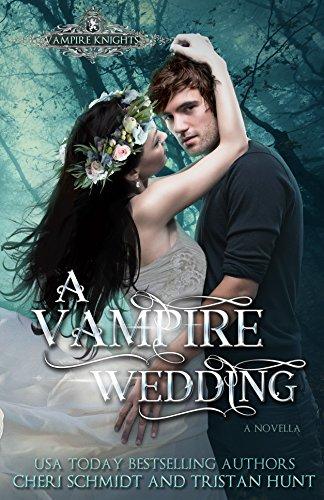 A Vampire Wedding Cheri Schmidt & Tristan Hunt