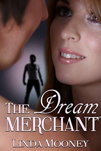 The Dream Merchant Linda Mooney
