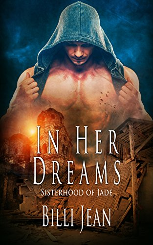 In Her Dreams (Sisterhood of Jade Book 12) Jean, Billi