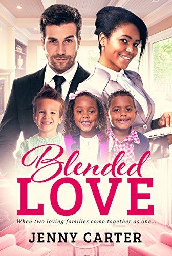 Blended Love (BWWM Romance Book 1) Jenny Club, BWWM Cater