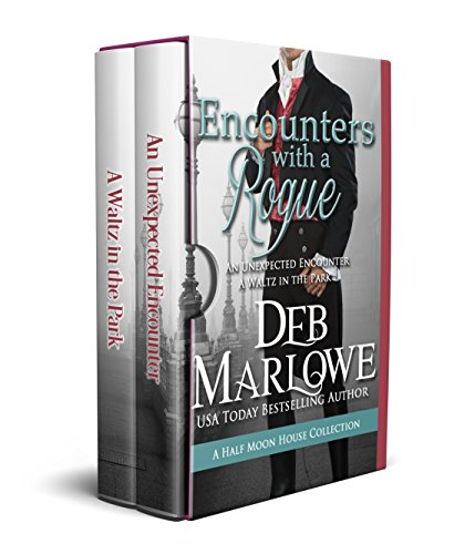 Encounters With a Rogue (Half Moon House ) Marlowe, Deb