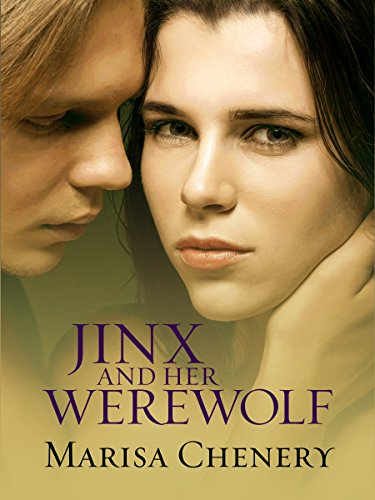 Jinx and Her Werewolf (Wolves of Aurora Book 1) Chenery, Marisa